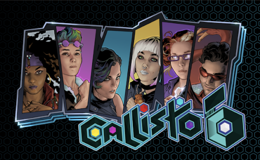 A Sneak Peek At Our Newest RPG Show – CALLISTO 6! | Geek and Sundry