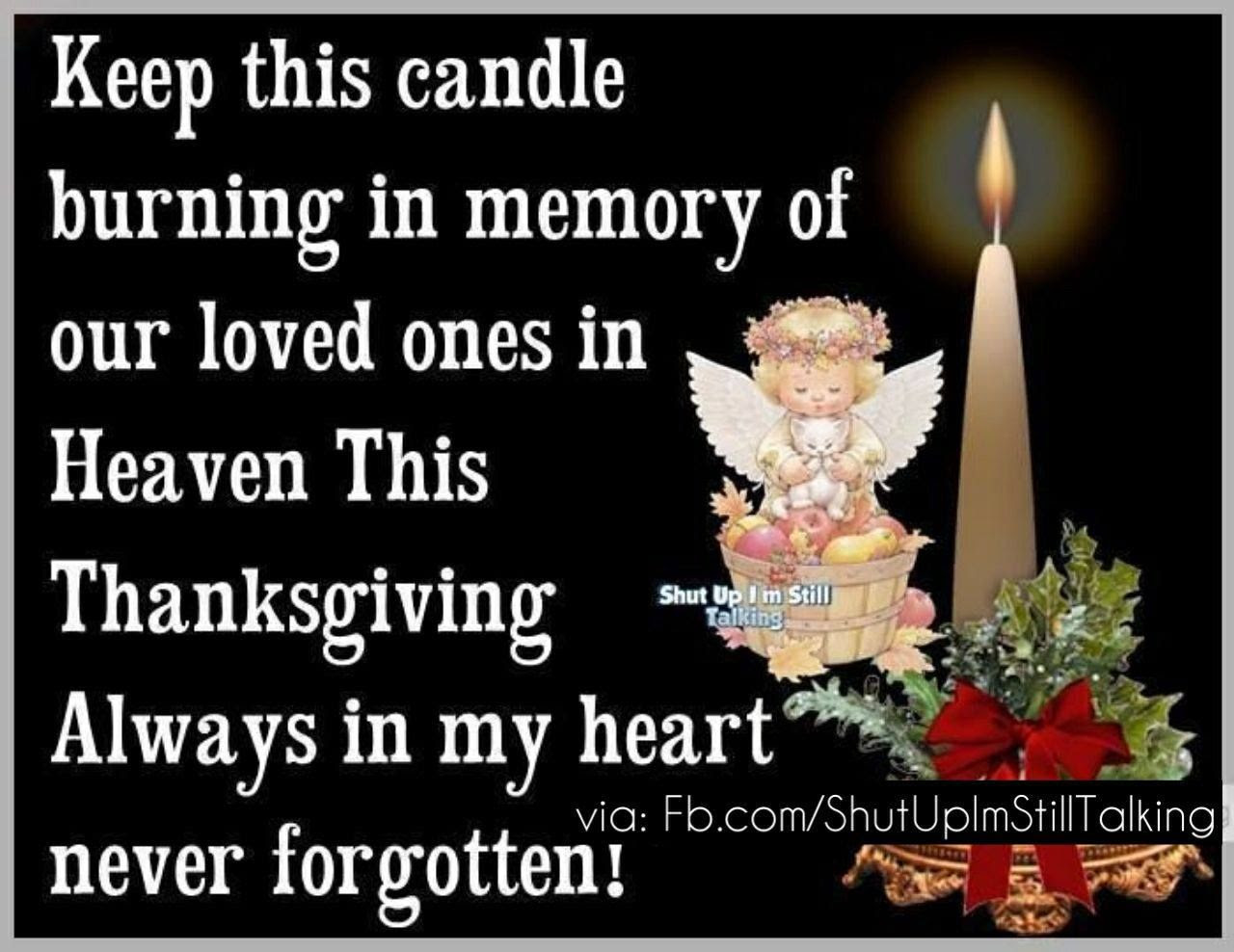 Keep This Candle Burning For Those In Heaven This Thanksgiving