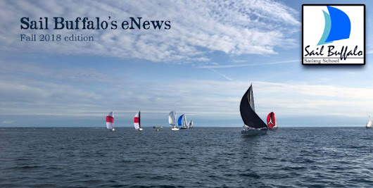 ⛵ Ahoy - Sail Buffalo's Fall '18 eNews ⚓