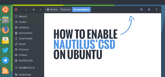 How To Enable Nautilus Client-Side Decorations on Ubuntu Unity