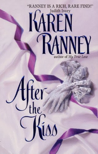 After the Kiss (Avon Romantic Treasures) by Karen Ranney