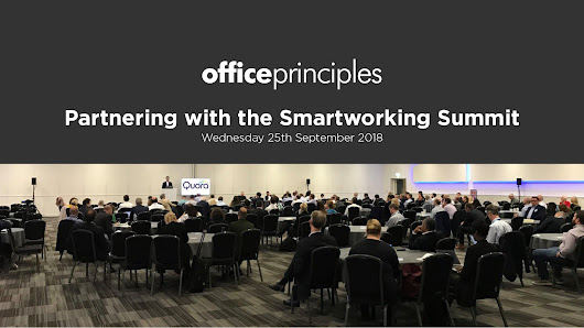 Partnering with the Smartworking Summit | Office Principles