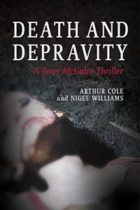 Death and Depravity by Arthur Cole and Nigel Williams