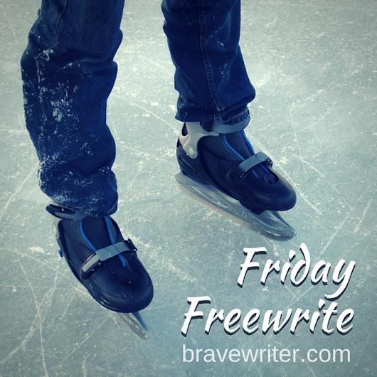 Friday Freewrite: If feet could talk «  A Brave Writer's Life in Brief