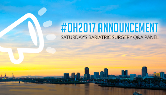 OH2017 Saturday Q&A Bariatric Surgery Panel
