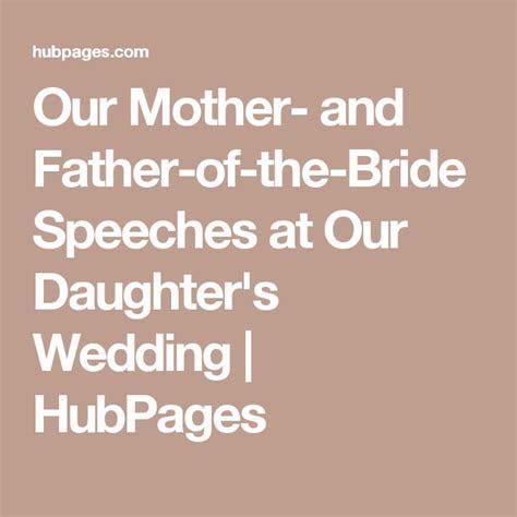 father  bride speech ideas  pinterest groom