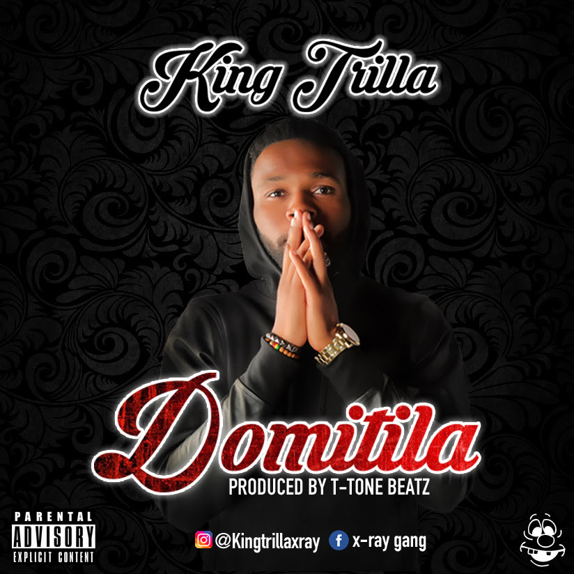 King Trilla – Domitila