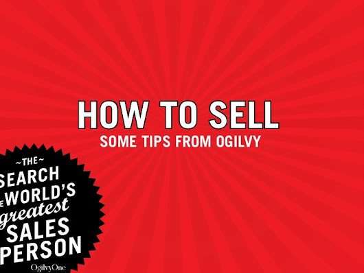 Some tips on selling from Ogilvy