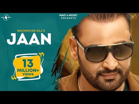 New Punjabi Songs 2016 || JAAN || NACHHATAR GILL || Punjabi Sad Songs 2016 | updatespot