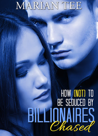 Chased (How Not to be Seduced by Billionaires, #1)