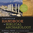 Why Biblical Archaeology is Important for Your Bible Reading: An Interview with Randall Price - Bible Gateway Blog