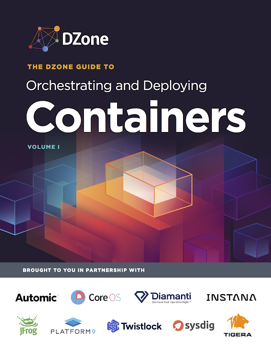 Orchestrating and Deploying Containers - Dzone Research Guides