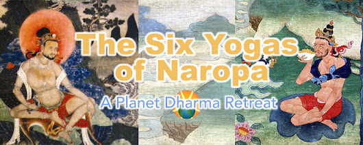 Retreat: Six Yogas of Naropa - Dream Yoga & Light Yoga - Planet Dharma