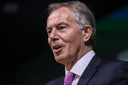 Tony Blair Is Back And He Wants You to Join His Anti-Brexit Uprising