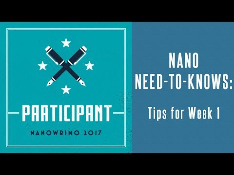 NaNo Need-to-Knows: Tips for Week 1