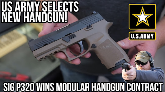 MHS Contract Awarded To The SIG Sauer P320! - YouTube