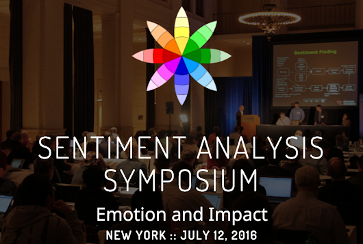 Announcing the 2016 Sentiment Analysis Symposium, July 12 in New York
