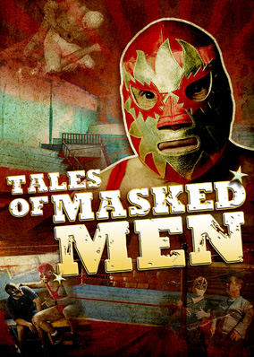 Tales of Masked Men