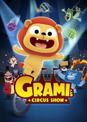 Grami's Circus Show - Season 1
