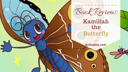 Book Review : Kamillah the Butterfly