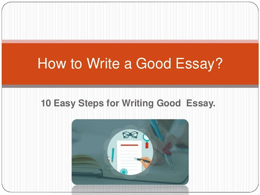 10 tips for writing a good essay