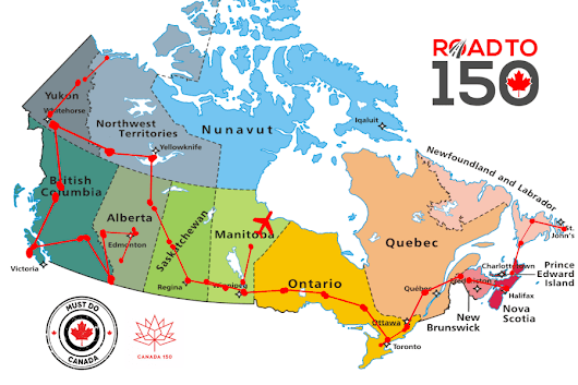 Canada's Road to 150 - Must Do Canada