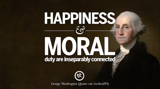 20 Famous George Washington Quotes on Freedom, Faith, Religion, War and Peace 2017