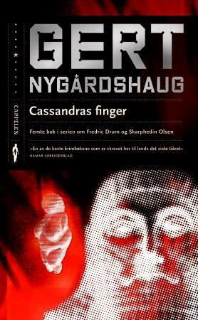 """""""Cassandras finger"""" av Gert Nygårdshaug"""