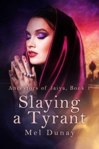 Slaying a Tyrant by Mel Dunay