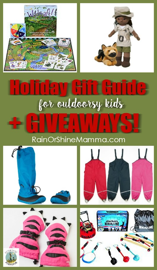 Holiday Gift Guide for Outdoorsy Kids + Giveaways! - Rain or Shine Mamma
