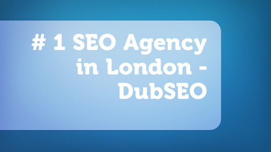 #1 SEO Agency in London - DubSEO