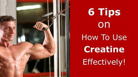 tips     creatine effectively youtube