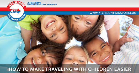 How to Make Traveling with Children Easier – Atchison Transport Services