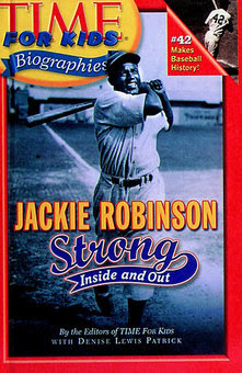 Jackie Robinson: Strong Inside And Out