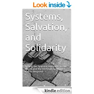 Systems, Salvation, and Solidarity