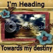 Heading towards my destiny