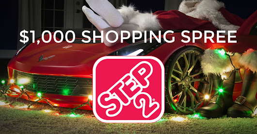 Win a $1,000 Shopping Spree on Step2.com for Christmas in July!