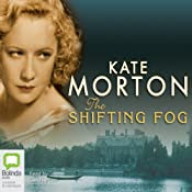 The Shifting Fog | [Kate Morton]
