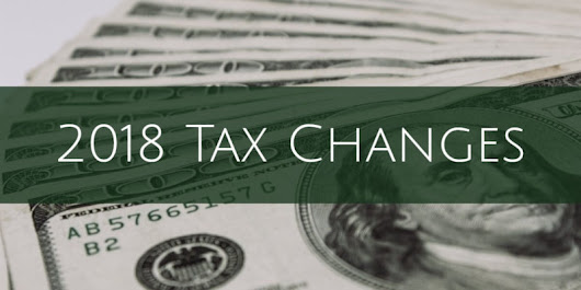 How Will the 2018 Tax Changes Affect You? | Wrenne Financial Planning | Lexington, KY