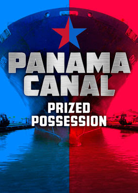 Panama Canal: Prized Possession - Season 1