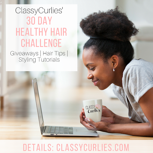 30 Day Healthy Natural Hair Challenge