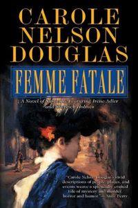 Femme Fatale by Carole Nelson Douglas