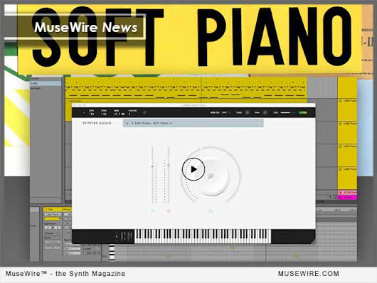 Spitfire Audio Launches LABS Program with Two Free Virtual Instruments: SOFT PIANO, and STRINGS | MuseWire - the Synth Magazine