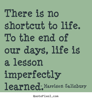 Picture Quotes From Harrison Salisbury Quotepixel