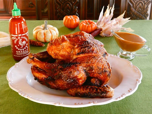 7 Untraditional Ways To Eat Turkey This Thanksgiving, Including a Deep-Fried Sriracha Turkey