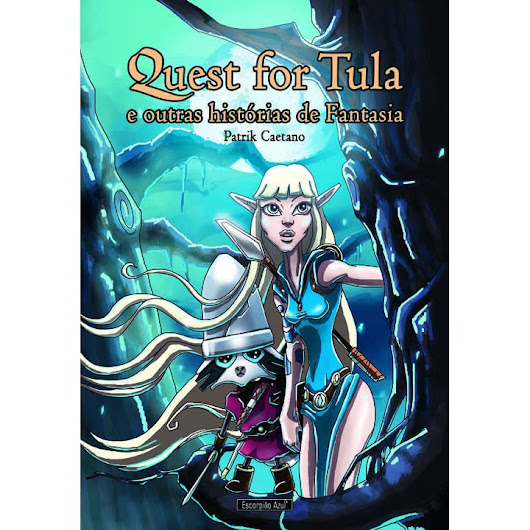 Quest for Tula by Patrik Caetano — Reviews, Discussion, Bookclubs, Lists