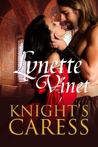 Knight's Caress by Lynette Vinet
