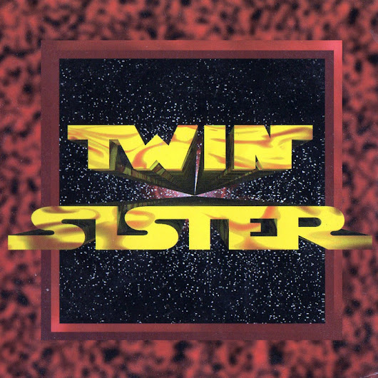 Twin Sister, by Twin Sister
