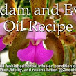 Adam and Eve Oil Recipe - Zindoki.com