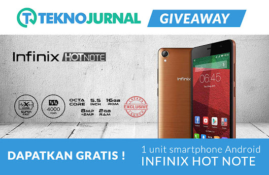 Teknojurnal Giveaway : Infinix Hot Note X551 bersama Lazada